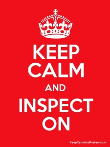 Keep Calm and Inspect On!